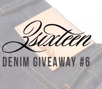 Denim-Giveaway-#6-3sixteen-SL-100x-ST-100x-or-CS-100x