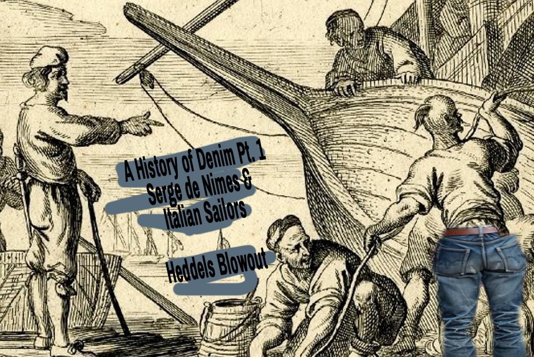 A History of Denim pt. 1 – Serge de Nimes and Italian Sailors