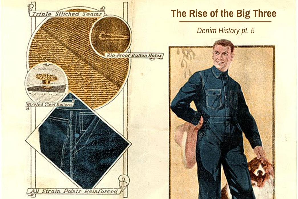 The Rise of the Big Three – Denim History pt. 5